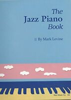 The Jazz Piano Book By Mark Levine, (spiral-bound), Sher Music Co./hal Leonard ,