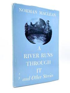 A River Runs Through It - FIRST EDITION - Third Printing - Norman MACLEAN - 1973