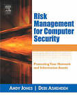 Risk Management for Computer Security: Protecting Your Network and Information Assets by Andy Jones, Debi Ashenden (Paperback, 2005)