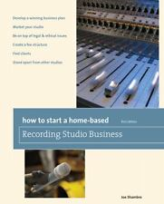 How to Start a Home-Based Recording Studio Business (Home-Based Busine-ExLibrary