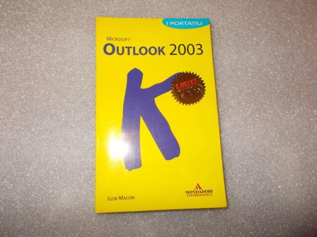 Outlook 2003. I portatili - Igor Macori - Mondadori