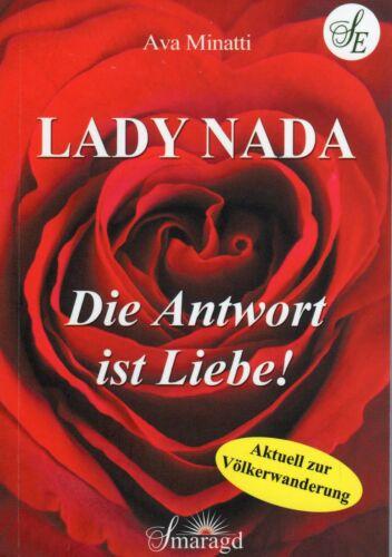1 von 1 - LADY NADA - Die Antwort ist Liebe ! Aktuell zur Völkerwanderung Ava Minatti BUCH