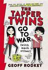 The Tapper Twins Go to War (with Each Other) by Geoff Rodkey (Paperback / softback, 2016)