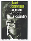 A Man Without a Country: A Memoir of Life in George W. Bush's America by Kurt Vonnegut (Hardback, 2006)