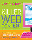 Killer Web Content: Make the Sale, Deliver the Service, Build the Brand by Gerry McGovern (Paperback, 2006)