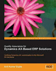 Quality Assurance for Dynamics AX-based ERP Solutions by Anil Kumar Gupta (Paperback, 2008)