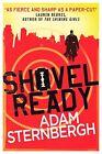Shovel Ready by Adam Sternbergh (Paperback, 2014)