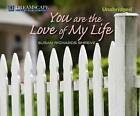 You Are the Love of My Life by Susan Richards Shreve (CD-Audio, 2012)