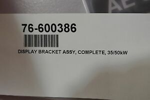 Advanced Energy Display Bracket Assembly, Complet. 35/50KW Cat: 76-600386