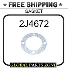 2J4672 - GASKET  for Caterpillar (CAT)