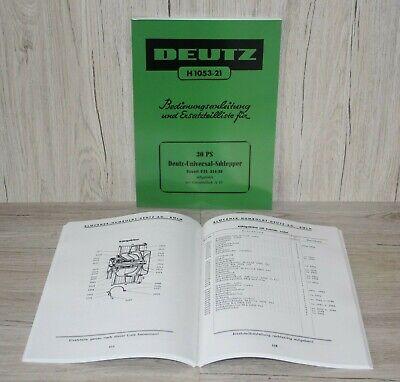 BEDIENUNGSANLEITUNG  Deutz Schlepper  F2L514//4 H1053-33