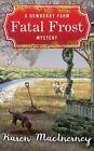 Fatal Frost: A Dewberry Farm Mystery by Karen Macinerney (CD-Audio, 2016)