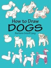 How to Draw Dogs (How to Draw (Dover)) Books