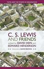 C. S. Lewis and Friends: Faith and the Power of Imagination by SPCK Publishing (Paperback, 2011)