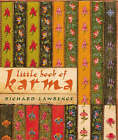 Little Book of Karma: The Secret of Success in Every Aspect of Your Life by Richard Lawrence (Paperback, 2000)