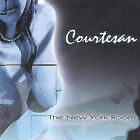 Courtesan by The New York Room (CD, Feb-2005, The New York Room)