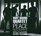 Peace: Ode to the Music of Ornette Coleman by Ruff Sound Quartet (CD, Jan-2013, Challenge Records)