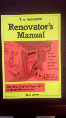 1 of 1 - The Australian Renovator's Manual by Allan Staines (Paperback, 1995)