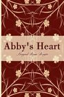 Abby's Heart 9781434367570 by Abigail Rose Boyte Paperback