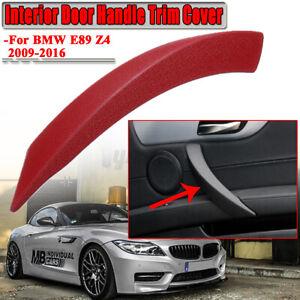 Passenger Right Side Interior Door Handle Trim Cover For BMW E89 Z4 2009-2016