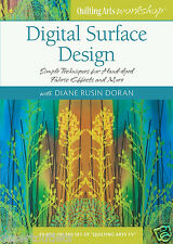 NEW! Digital Surface Design with Diane Rusin Doran  Quilting Arts Workshop DVD