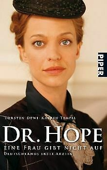 Dr. Hope - Eine Frau gibt nicht auf: Deutschlands erste ...   Buch   Zustand gut