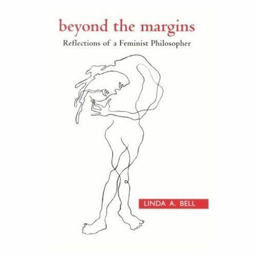 Beyond the Margins: Reflections of a Feminist Philosopher (SUNY series, Feminist