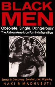 Black Men Obsolete Single Dangerous  Essays In Discovery  Black Men Obsolete Single Dangerous  Essays In Discovery Solution And  Hope By Haki R Madhubuti  Paperback