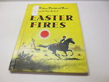 Easter Fires by Wilma Pitchford Hays vintage 1959 hardcover for children