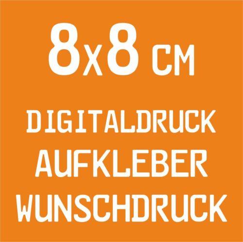 20 Stück 8x8cm Digitaldruck Aufkleber Wunschdruck drucken Folie Sticker Label