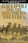 Gallipoli & Southern Theatres by Gary Jeffrey, Terry Riley (Paperback, 2013)