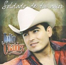 Soldado de Tu Amor by Julio Chaidez (CD, Sep-2009, Disa)