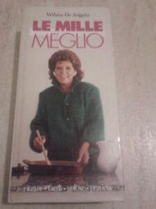 AUTOGRAFATO!! - Wilma De Angelis - LE MILLE MEGLIO - 1988 - GEA