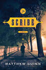 The Scribe: A Novel by Matthew Guinn (Hardback, 2015)
