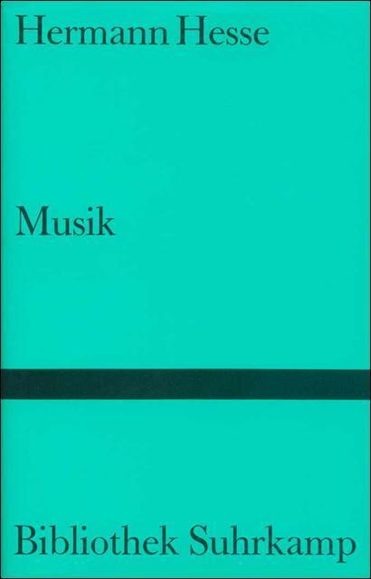 Hermann HESSE Musik Bibliothek Suhrkamp Band 1142