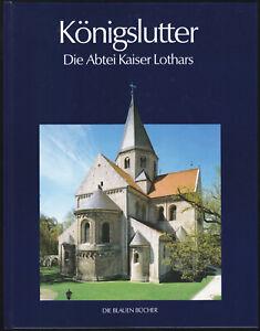 Gosebruch-Martin-Gaedeke-Thomas-Koenigslutter-Die-Abtei-Kaiser-Lothars-1998