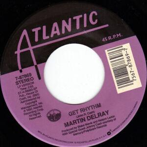 """MARTIN DELRAY - GET RHYTHM  7"""" 45"""