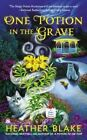 One Potion in the Grave by Heather Blake (Paperback / softback, 2014)