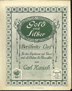 034-Gold-und-Silber-034-beruehmtes-Lied-von-Carl-Hanisch-uebergrosse-alte-Noten