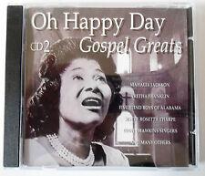 MAHALIA JACKSON - OH HAPPY DAY - GOSPEL GREATS - Vol 2 - CD Neuf (A1)