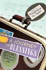 A Journey of Blessings: Living Life Daily, Through God! by Ponethetta Ivy Taylor (Hardback, 2010)