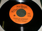 Be Sure You Know Where Your Soul Is Tonight William D Rogers~RARE Country 45 RPM