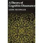 A Theory of Cognitive Dissonance by Leon Festinger (Paperback, 1957)