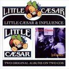 Little Caesar/Influence by Little Caesar (Metal) (CD, Apr-2011, Ironbird)