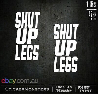 2x Shut Up Legs Vinyl Sticker Decal Mountain Bike mtb Jens Voigt road