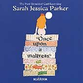 ONCE UPON A MATTRESS The New Broadway Cast Recording CD Sarah Jessica Parker - $7.99