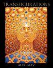 Transfigurations Alex Grey With Contributions by Albert Hofmann Et Al Ale