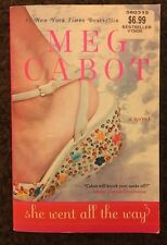 She Went All the Way, Novel By Meg Cabot