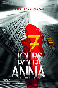 7-jours-pour-Anna-par-Pascal-Renaudineau