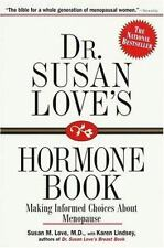 Dr. Susan Love's Hormone Book : Making Informed Choices About Menopause, Lindsey